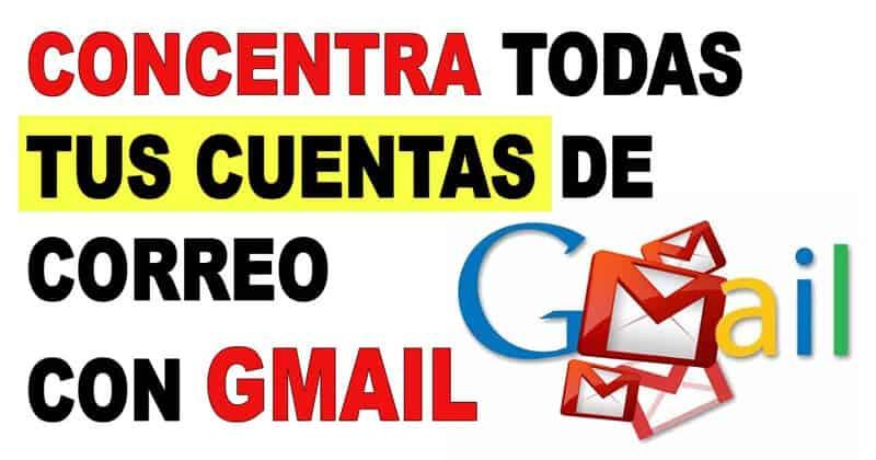 Gestionar varias cuentas de correo con Gmail
